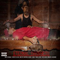 Eternal Darkness — Twisted Insane, Razakel, PLAYBOY THE BEAST, King Iso, Sykotik