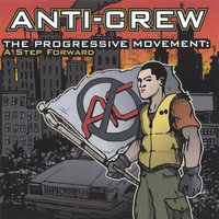 The Progressive Movement: A Step Forward — Anti-Crew