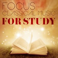 Focus: Classical Music for Study — сборник