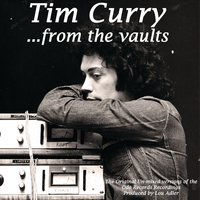 ...from the vaults — Tim Curry