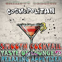 Smooth Cocktail, Taste Of Lounge, Vol. 9 — сборник