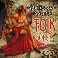 Traditional World Folk Songs — сборник