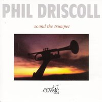 Sound the Trumpet — Phil Driscoll