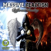 Different Reality — Massive Reaction