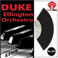 Duke Ellington Orchestra Live — Duke Ellington