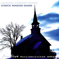 Favorite Country Hymns — CHUCK WAGON GANG