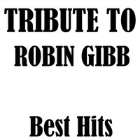 Tribute to Robin Gibb: Best Hits — High School Music Band