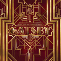 Music From Baz Luhrmann's Film The Great Gatsby — сборник