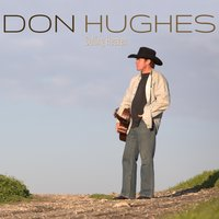 Calling Heaven — Don Hughes