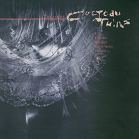 Treasure — Cocteau Twins