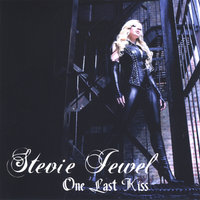 One Last Kiss — Stevie Jewel