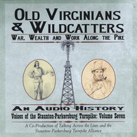 Old Virginians and Wildcatters — Michael and Carrie Kline/Talking Across the Lines, LLC