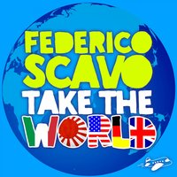 Take the World — Federico Scavo