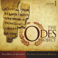 The Odes Project, Volume 1 — Odes of Solomon