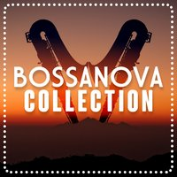Bossanova Collection — Erotic Massage Ensemble, Bossanova, Bossanova Brasilero, Bossanova|Bossanova Brasilero|Erotic Massage Ensemble