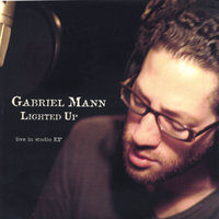 Lighted Up - live in studio EP — Gabriel Mann