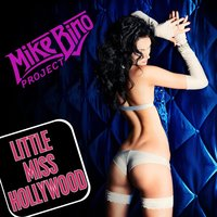 Little Miss Hollywood — Mike Bino Project