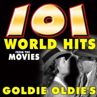 101 World Hits from the Movies Goldie Oldie's — сборник