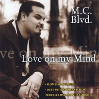 Love on My Mind — MC BLVD, M.C. Blvd