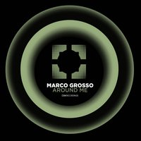 Around Me — Marco Grosso