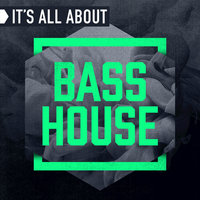 It's All About Bass House — сборник