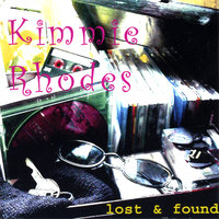 Lost and Found — Kimmie Rhodes
