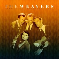 Best Of The Vanguard Years — The Weavers