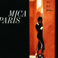 Two In A Million — Mica Paris