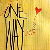 One Way Love — Tipping Cows
