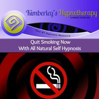 Quit Smoking Now With All Natural Self Hypnosis — Kimberley