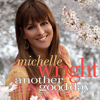 Another Good Day — Michelle Wright