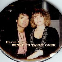Winner's Takin' Over — Harve Mann