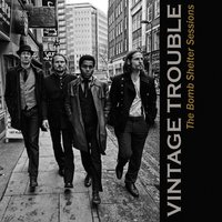 The Bomb Shelter Sessions — Vintage Trouble