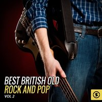 Best British Old Rock and Pop, Vol. 2 — сборник