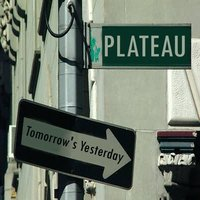 Tomorrow's Yesterday — Plateau
