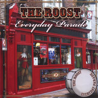 Everyday Parade — The Roost