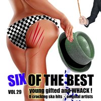 Six of the Best - Young Gifted and Whack, Vol. 29 — Prince Buster