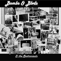 Bombs & Blvds. — Tanner Horn & The Sextronauts