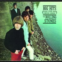 Big Hits (High Tide and Green Grass) — The Rolling Stones