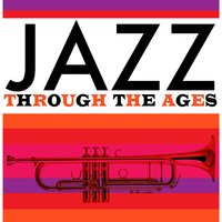 Jazz Through the Ages — сборник