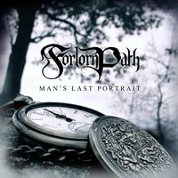 Man's Last Portrait — Forlorn Path