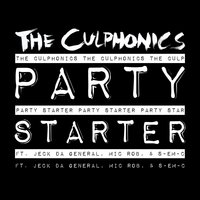Party Starter — Mic Rob, The Culphonics, Jeck da General, S-Em-C