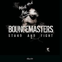 Stand and Fight — Bouncemasters