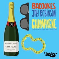 Champagne / Drop Down Low — G Ross, Badjokes, Jay Robinson, Gross