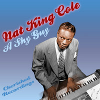 A Shy Guy — Nat King Cole