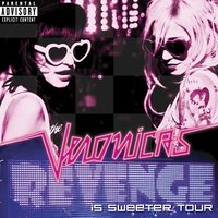 Revenge Is Sweeter Tour — The Veronicas