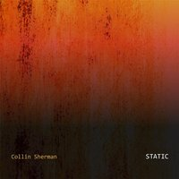 Static — Collin Sherman