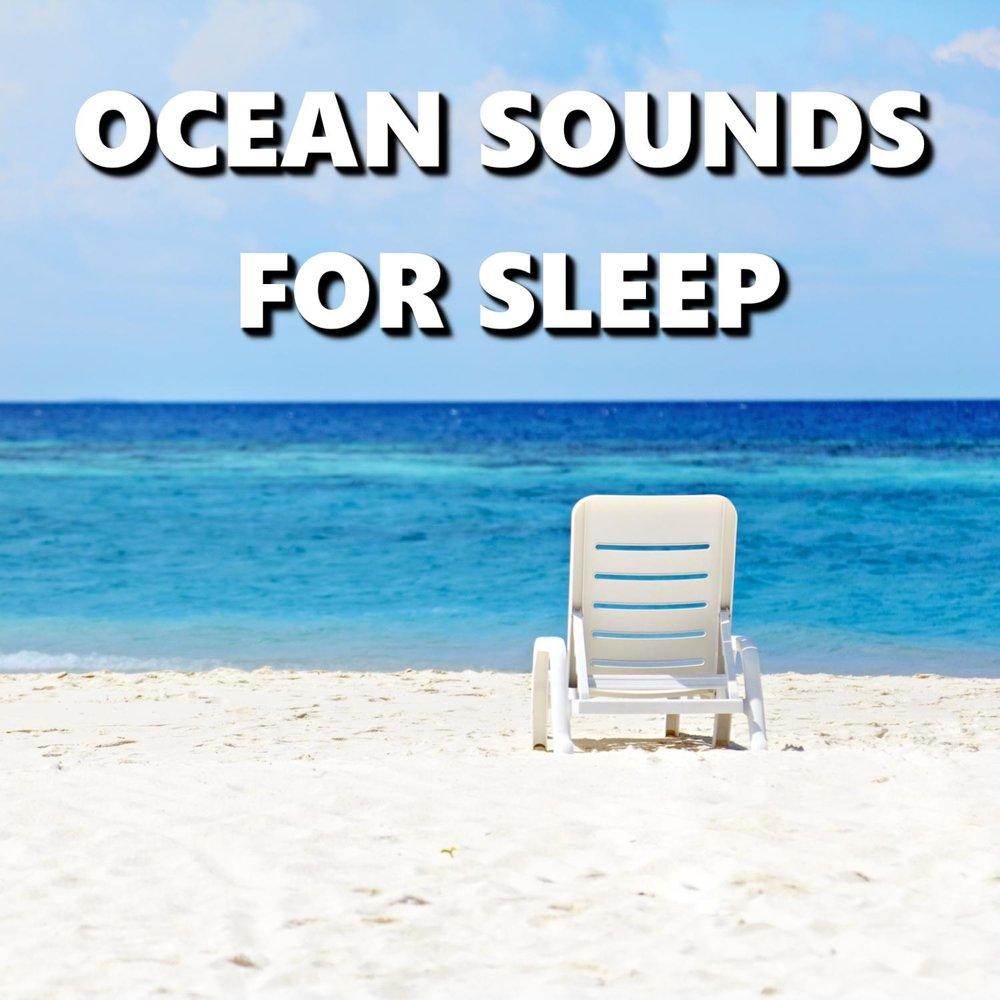 Ocean Sounds for Sleep — Deep Sleep  Слушать онлайн на