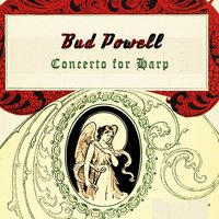 Concerto for Harp — Bud Powell