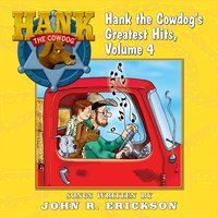 Hank the Cowdog's Greatest Hits, Vol. 4 — John R. Erickson
